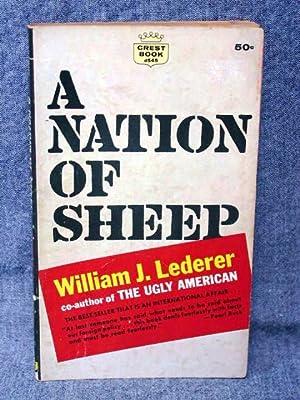 Nation of Sheep, A: Lederer, William J.
