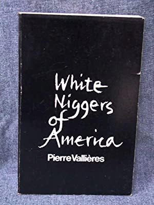White Niggers of America: Vallieres, Pierre