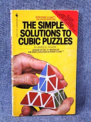 Simple Solutions to Cubic Puzzles, The: Nourse, James G.