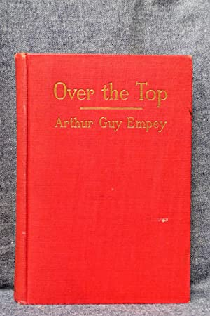 Over the Top Together with Tommy's Dictionary: Empey, Arthur Guy