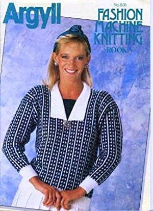 Fashion Machine Knitting Book V