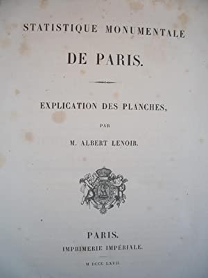 STATISTIQUE MONUMENTALE de PARIS - Collection de documents inédits sur l'histoire de France, publ...