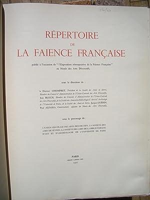 RÉPERTOIRE de la FAÏENCE FRANÇAISE Publié à l'occasion de l&#...