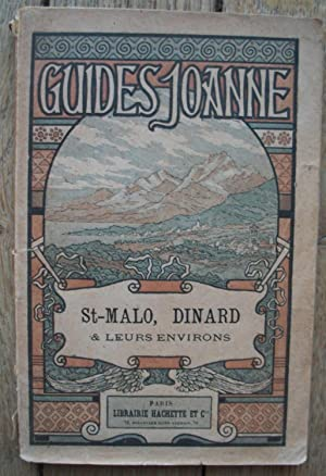 GUIDES JOANNE - St-MALO, DINARD & leurs environs - 1886