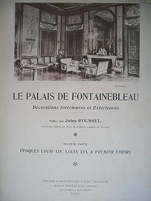 le PALAIS de FONTAINEBLEAU - MATÉRIAUX &: Jules ROUSSEL