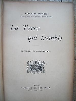 la TERRE qui TREMBLE: Stanislas MEUNIER