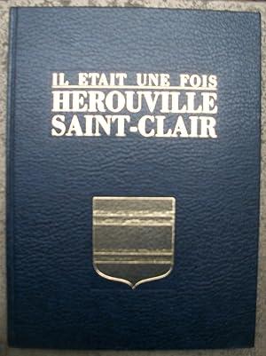il était une fois HÉROUVILLE SAINT-CLAIR: Lucien Geindre