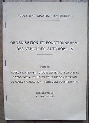 École d'Application d'ARTILLERIE - ORGANISATION et FONCTIONNEMENT des VÉHICULES AUTOMOBILES...