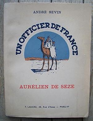 Un Officier de FRANCE - Aurélien DE: André SEVIN