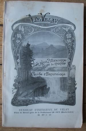 le VELAY - le plus pittoresque Pays du Monde - Guide d'Excursions - n° 3 - vers 1900