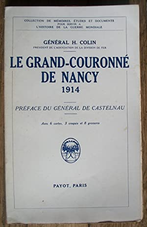 Le GRAND-COURONNÉ de NANCY 1914