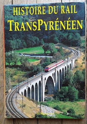 Histoire du Rail TRANSPYRÉNÉEN: Paul Génelot -