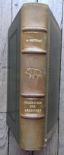 GÉOGRAPHIE Illustrée des ARDENNES: Albert MEYRAC