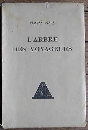 l'ARBRE des VOYAGEURS: TRISTAN TZARA