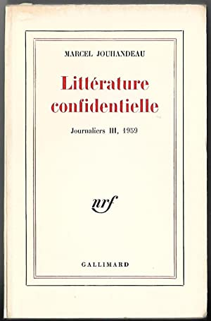 LITTÉRATURE CONFIDENTIELLE - Journaliers III, 1959