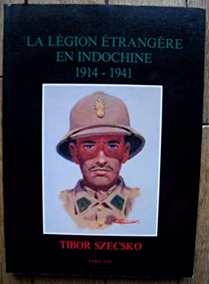 la LEGION ETRANGERE en INDOCHINE