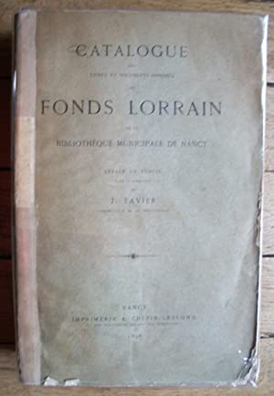 Catalogue des FONDS LORRAINS de la bibliothèque Municipale de NANCY