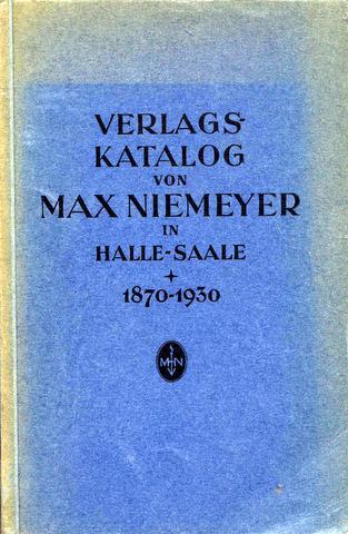 Verlagskatalog von Max Niemeyer in Halle/Saale 1870-1930.: Halle - Niemeyer
