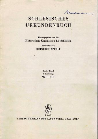 Schlesisches Urkundenbuch. Hrsg. von der Historischen Kommission: Schlesien - Urkunden