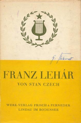 Franz Lehár. Sein Weg und sein Werk.: Lehár, Franz -