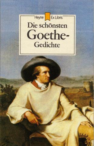 Die Schönsten Goethe Gedichte Ausgewählt