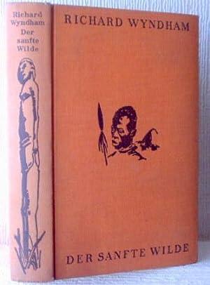 Der sanfte Wilde [The Gentle Savage]. Eine Sudanreise in die gemeinhin »Der Brühl« genannte ...