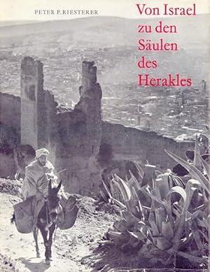 Von Israel zu den Säulen des Herakles. Bildband einer Mittelmeer-Reise.: Riesterer, Peter P.: