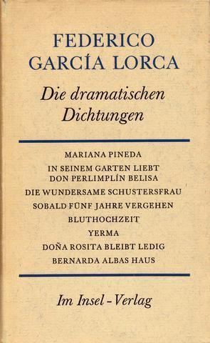 Die dramatischen Dichtungen. Aus dem Spanischen übersetzt von Enrique Beck.: García Lorca, Federico: