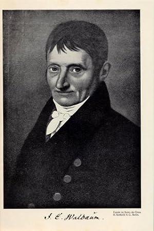 Justus Erich Walbaum und Goslar. Ein Beitrag: Walbaum, Justus Erich