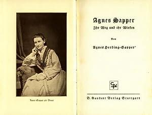 Agnes Sapper. Ihr Weg und ihr Wirken.: Sapper, Agnes - Herding-Sapper, Agnes: