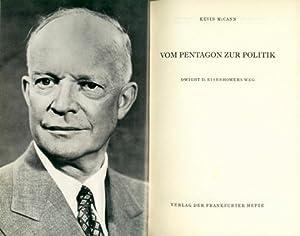 Vom Pentagon zur Politik. Dwight D. Eisenhowers: Eisenhower, Dwight David