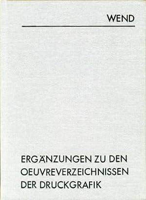 Ergänzungen zu den Oeuvreverzeichnissen der Druckgrafik. Das deutschsprachige Schrifttum. ...