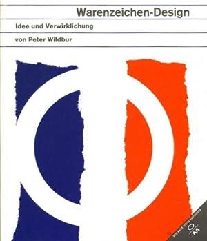 Warenzeichen-Design. Idee und Verwirklichung [Trademarks, a handbook: Design - Wildbur,