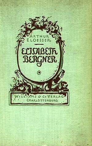Elisabeth Bergner.: Bergner, Elisabeth - Eloesser, Arthur: