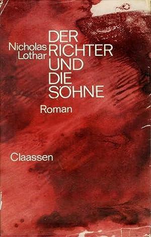 Der Richter und die Söhne. Roman. Aus dem amerikanischen Original-Manuskript ins Deutsche ...