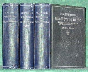 Einführung in die Weltliteratur (von den ältesten Zeiten bis zur Gegenwart) im Anschluß an das ...