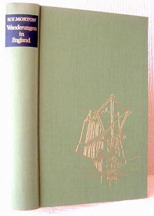 Wanderungen in England [In Search of England]. Übertragung aus dem Englischen von Mechthild ...