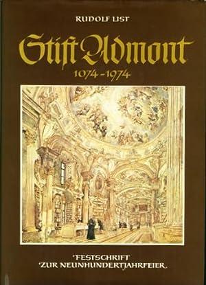 Stift Admont. 1074-1974. Festschrift zur Neunhundertjahrfeier.: Steiermark - Stift Admont - List, ...