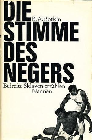 Die Stimme des Negers. Befreite Sklaven erzählen [Lay My Burden Down]. Die deutsche Ausgabe ist ...
