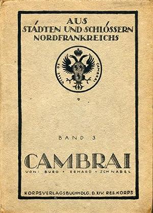 Cambrai.: Cambrai - Burg, H.[ermann] / H.[ermann] Erhard / F.[ranz] Schnabel: