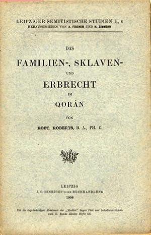 Das Familien-, Sklaven- und Erbrecht im Qorân.: Islam - Koran - Roberts, Rob[er]t: