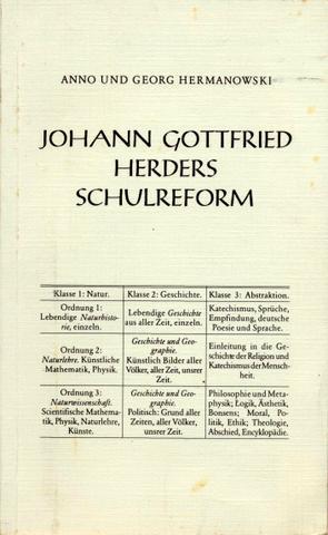 Johann Gottfried Herders Schulreform. Hrsg. von der Stiftung Mitteldeutscher Kulturrat als Band 5 ...