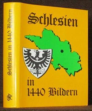 Schlesien in 1440 Bildern. Geschichtliche Darstellungen von Reinhard Hausmann und Klaus Granzow.: ...