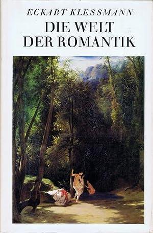 Die Welt der Romantik.: Romantik - Klessmann, Eckart: