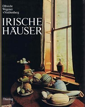 Irische Häuser. Geschichte - Architektur - Wohnkultur. Fotografiert von Günter von Voithenberg. ...