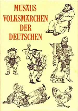 Volksmärchen der Deutschen.: Musäus, J.[ohann] K.[arl] A.[ugust]:
