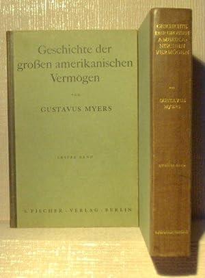Geschichte der großen amerikanischen Vermögen.: Myers, Gustavus:
