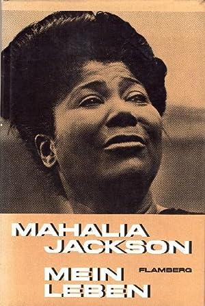 Mahalia Jackson erzählt - zusammen mit E. McLeod Wylie - die Geschichte ihres Lebens [Movin' on...