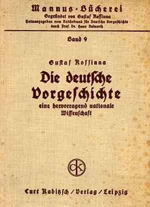 Die deutsche Vorgeschichte eine hervorragende nationale Wissenschaft. Durchgesehen und durch ...