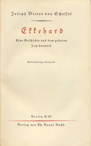 Ekkehard. Eine Geschichte aus dem zehnten Jahrhundert. Vollständige Ausgabe.: Hohentwiel - Scheffel...